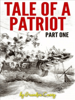 Tale of a Patriot Part One