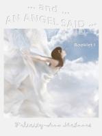 ... And ... An Angel Said ...