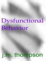 Dysfunctional Behavior
