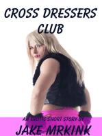 Cross Dressers Club