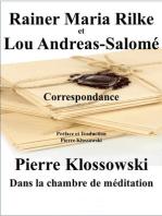 Correspondance Rainer Maria Rilke et Lou Andreas-Salomé