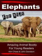 Elephants For Kids