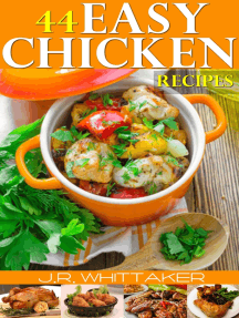 44 Easy Chicken Recipes