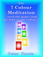 The 7 Colour Meditation