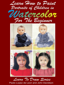 Learn How to Paint Portraits of Children In Watercolor For the Absolute Beginner