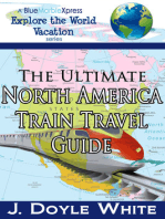The Ultimate North America Train Travel Guide