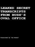 Leaked Secret Transcripts from Bush's Oval Office