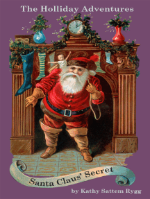 The Holliday Adventures: Santa Claus' Secret