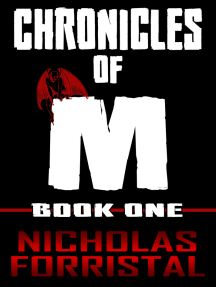 Chronicles of M (Book 1)