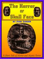 The Horror of Skull Face