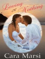 Loving Or Nothing