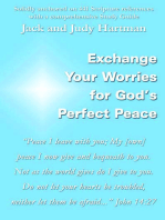 Exchange Your Worries for God's Perfect Peace