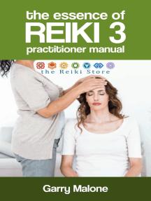 The Essence of Reiki 3