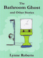 The Bathroom Ghost and Other Stories