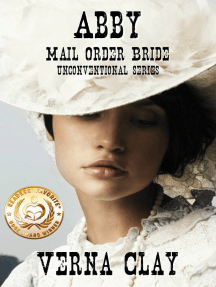 Abby: Mail Order Bride (Unconventional Series #1)