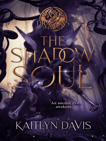 The Shadow Soul (A Dance of Dragons #1)