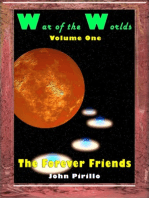 War of the Worlds, Volume One, The Forever Friends