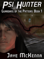 Psi Hunter (Guardians of the Pattern, Book 1)
