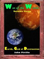 War of the Worlds Volume 3, Earth, God of Destruction