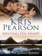 Melting His Heart