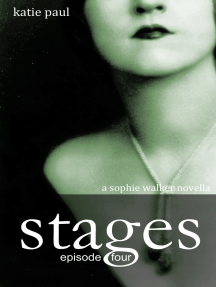 Stages | Episode Four
