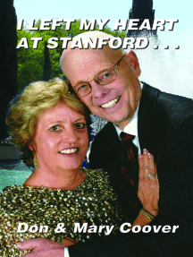 I Left My Heart At Stanford . . .
