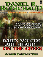 When Voices are Heard on the Green