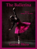 The Ballerina, Loving Her- the series, Book 1