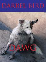 Dawg!