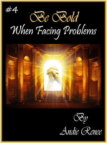 Be Bold~When Facing Problems