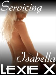 Servicing Isabella