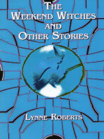 The Weekend Witches and Other Stories