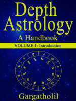 Depth Astrology: An Astrological Handbook - Volume 1: Introduction