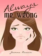 Always Mr. Wrong