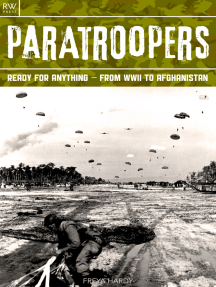 Paratroopers: Ready for Anything – From WWII to Afghanistan