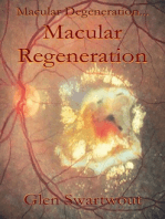 Macular Degeneration... ...Macular Regeneration
