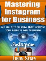 Mastering Instagram For Business