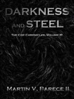 Darkness and Steel (The Cor Chronicles Volume III)