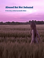 Abused But Not Defeated