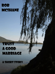 Trust A Good Marriage
