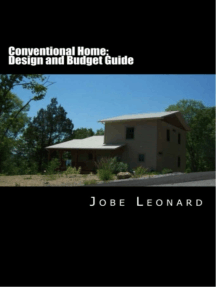 Conventional Home: Design, Budget, Estimate, and Secure Your Best Price