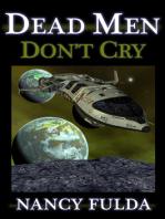 Dead Men Don't Cry