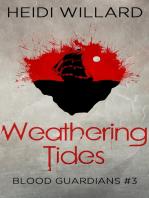 Weathering Tides (Blood Guardians #3)