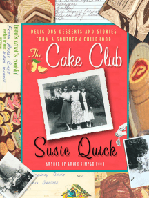 The Cake Club: Delicious Desserts and Stories from a Southern Childhood