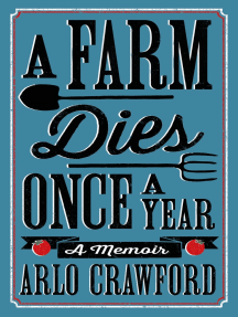 A Farm Dies Once a Year: A Memoir