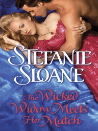 The Wicked Widow Meets Her Match by Stefanie Sloane (Preview)