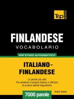 Vocabolario Italiano-Finlandese per studio autodidattico