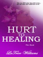 Hurt To Healing