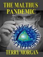 The Malthus Pandemic