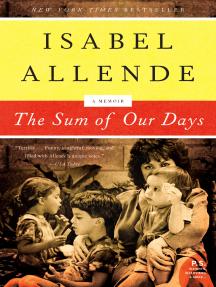 The Sum of Our Days: A Memoir